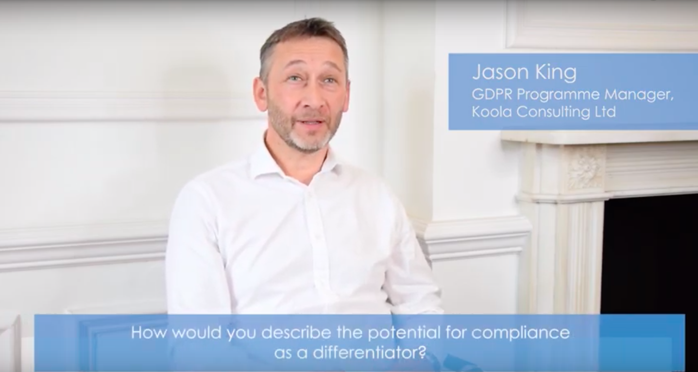 Jason King discusses how effective GDPR compliance can be a positive differentiator for businesses.