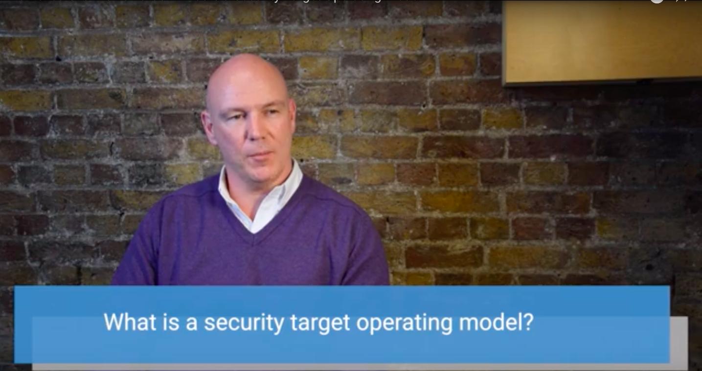 Shanne Edwards defines Security Target Operating Models.