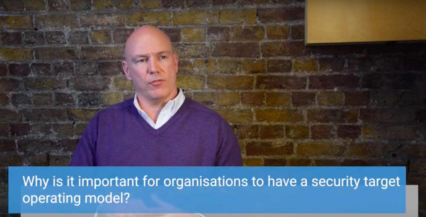 Shanne Edwards explains why it is important for businesses to have Security Target Operating Models.