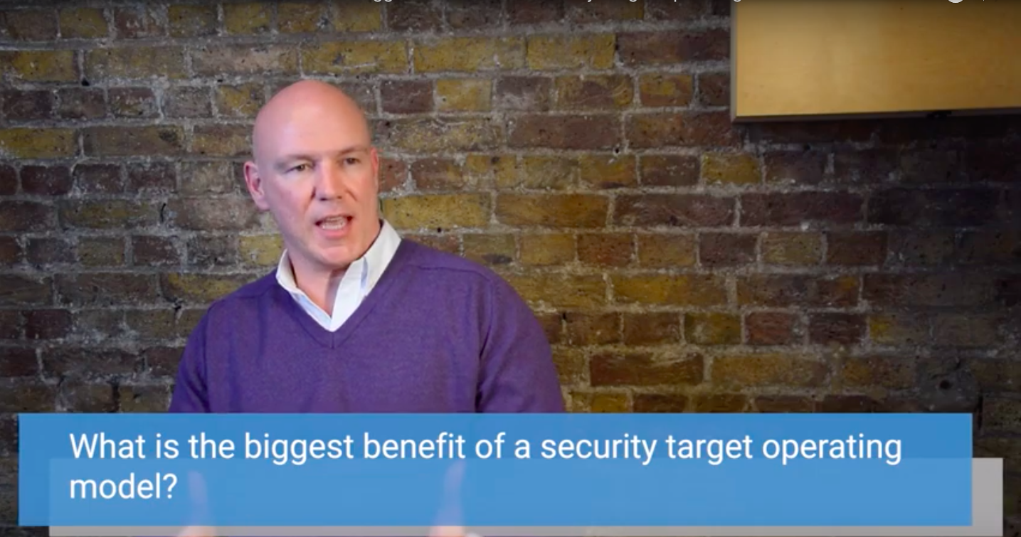 Shanne Edwards discusses the benefits of Security Target Operating Models.