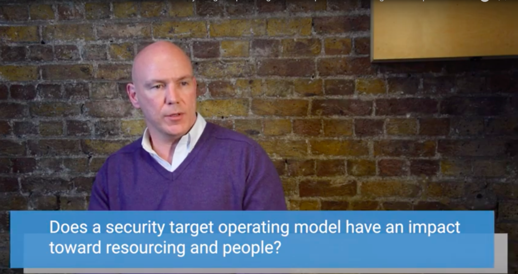 Shanne Edwards discusses how Security Target Operating Models affect resourcing and people.